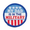Patch - My Dad's in Military Patches