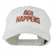 Age Happens Embroidered Cap - White