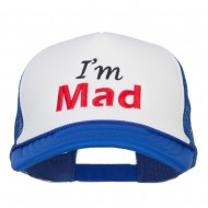I'm Mad Embroidered Foam Mesh Cap - Royal White