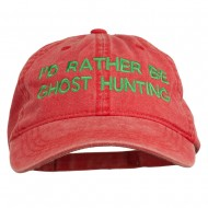I'd Rather Be Ghost Hunting Embroidered Washed Cap - Red