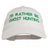 I'd Rather Be Ghost Hunting Embroidered Washed Cap - White