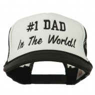 Number 1 Dad In The World Embroidered Foam Mesh Back Cap - Black White