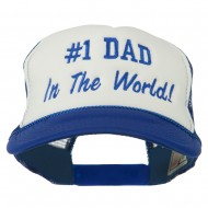 Number 1 Dad In The World Embroidered Foam Mesh Back Cap - Royal White