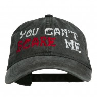 You Can't Scare Me Embroidered Washed Cap - Black