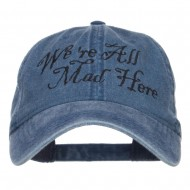 We're All Mad Here Embroidered Washed Cap - Navy