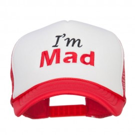 I'm Mad Embroidered Foam Mesh Cap