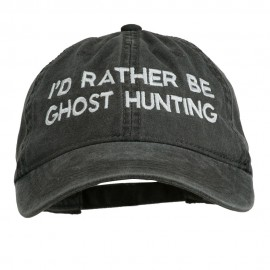 I'd Rather Be Ghost Hunting Embroidered Washed Cap - Black