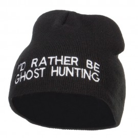 I'd Rather Be Ghost Hunting Short Beanie