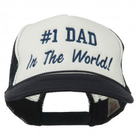Number 1 Dad In The World Embroidered Foam Mesh Back Cap