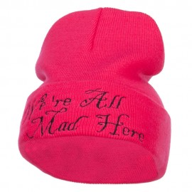 We All Mad Here Embroidered Long Beanie