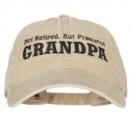 Not Retired Promoted Grandpa Embroidered Washed Cotton Twill Cap