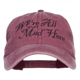 We're All Mad Here Embroidered Washed Cap